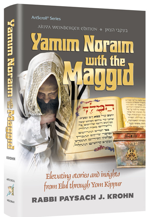 Yamim Noraim with the Maggid