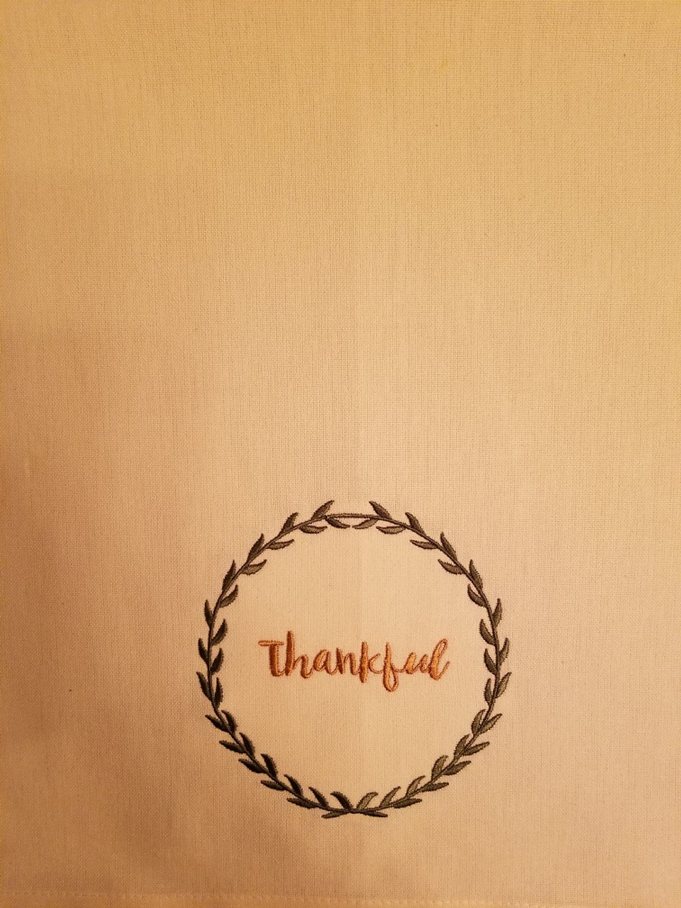 """Thankful 2 - Kitchen Towel - 20"""" x 28"""" Embroidery on a cream colored towel. 100% Cotton with loop, for optional hanging. Machine washable in cool water and tumble dry at low temperature. Minimal shrinkage. Size: 20"""" x 28"""""""