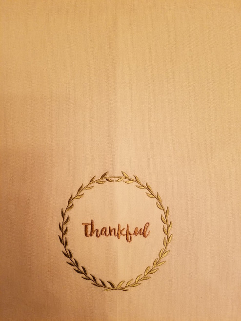 """Thankful 1 - Kitchen Towel - 20"""" x 28"""" Embroidery on a cream colored towel. 100% Cotton with loop, for optional hanging. Machine washable in cool water and tumble dry at low temperature. Minimal shrinkage. Size: 20"""" x 28"""""""