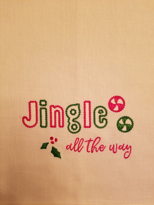 "Jingle All The Way - Kitchen Towel - 20"" x 28"" Embroidery on a white towel. 100% Cotton with loop, for optional hanging. Machine washable in cool water and tumble dry at low temperature. Minimal shrinkage. Size: 20"" x 28"""