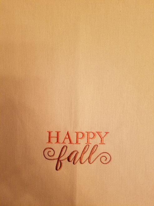 "Happy Fall 2 - Kitchen Towel - 20"" x 28"" Embroidery on a cream colored towel. 100% Cotton with loop, for optional hanging. Machine washable in cool water and tumble dry at low temperature. Minimal shrinkage. Size: 20"" x 28"""