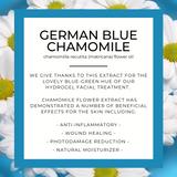 HydroGel Facial Treatment  (photo depicts information regarding German Blue Chamomile)