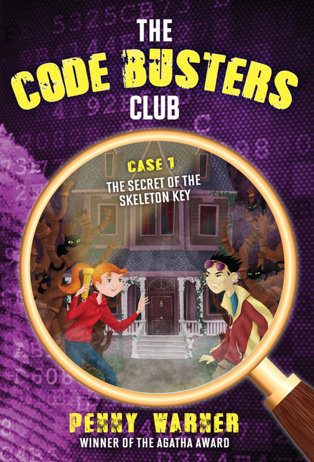 Code Buster's Club: The Secret of the Skeleton Key- Book 1- Backordered