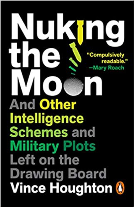 Nuking the Moon by Vince Houghton (Paperback)