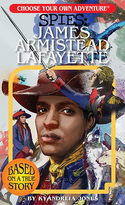 James Armistead Lafayette (Choose Your Own Adventure Spies)