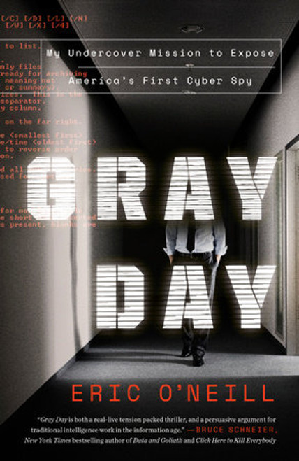 Gray Day By Eric O'Neill (Paperback)