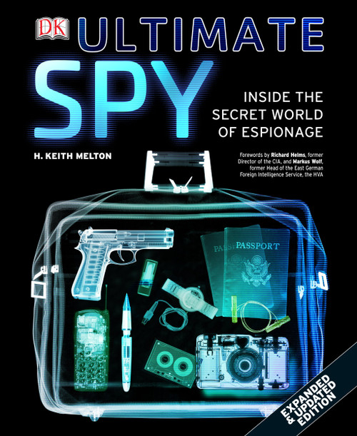Ultimate Spy: Inside the Secret World Of Espionage
