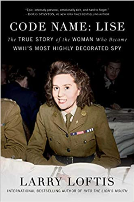Code Name Lise: The True Story of the Woman Who Became WW11's Most Highly Decorated Spy Backordered