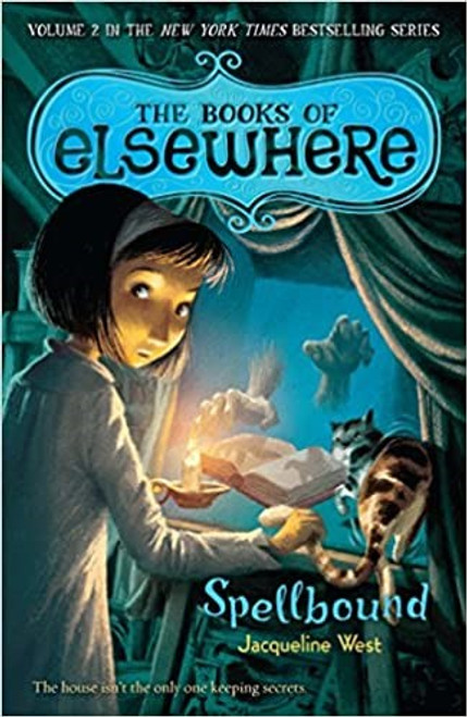 The Books of Elsewhere: Spellbound