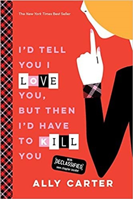 Gallagher Girls: I'd Tell You I Love You, But Then I'd Have to Kill You PB