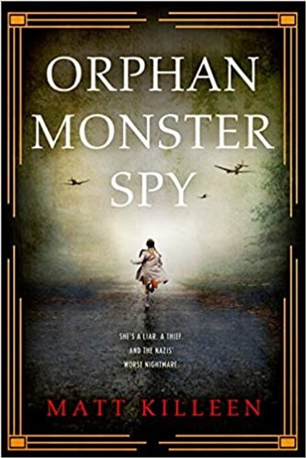Orphan, Monster, Spy PB