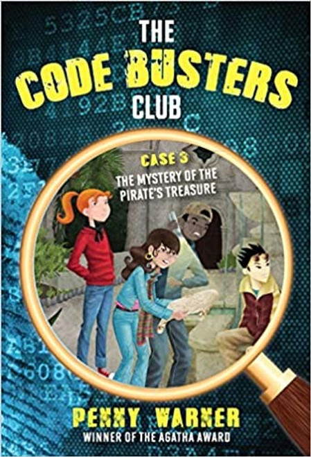 Code Buster's Club: The Mystery of the Pirate's Treasure- Book 3