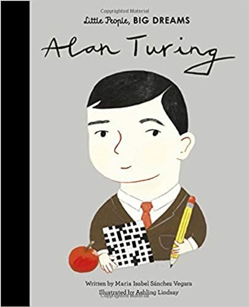 ALAN TURING: LITTLE PEOPLE, BIG DREAMS HB