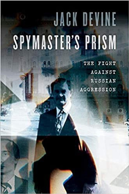Spymaster's Prism: The Fight Against Russian Aggression