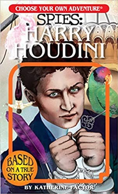 Spies: Harry Houdini (Choose Your Own Adventures)