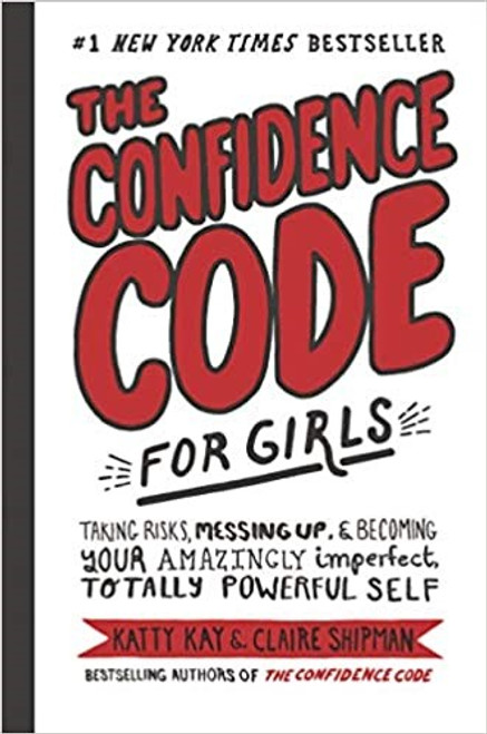 The Confidence Code for Girls HB