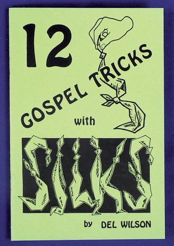 12 GOSPEL TRICKS WITH SILKS