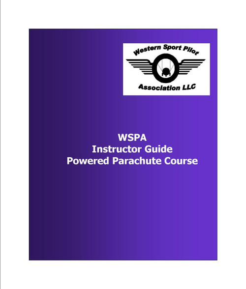 Instructor Guide Powered Parachutes