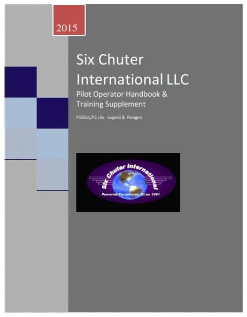 D-Six Chuter Pilot Operator Handbook and Training Supplement (Printed)