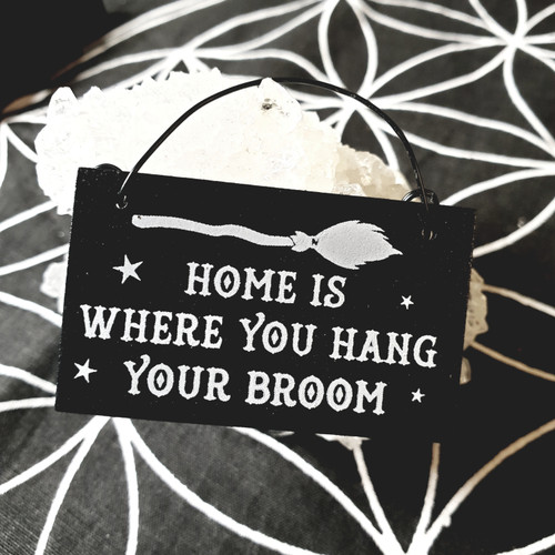 Mini Witch Sign - Home is Where You Hang Your Broom