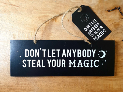 Sign - Don't Let anybody Steal Your Magic