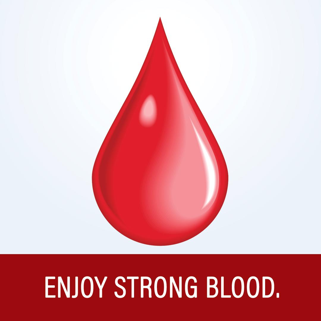 Enjoy Strong Blood