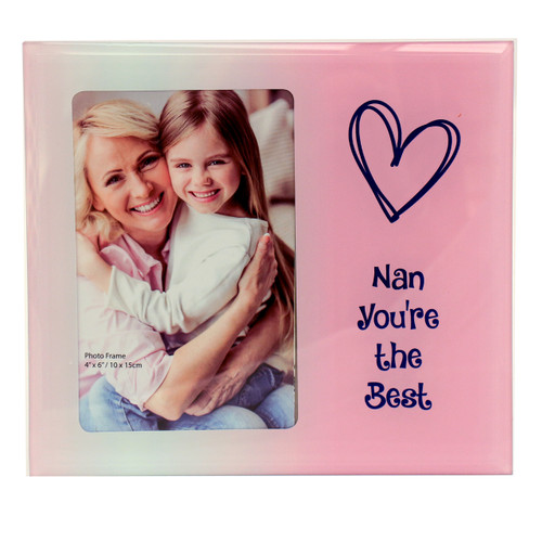 Nan You're the Best Photo Frame