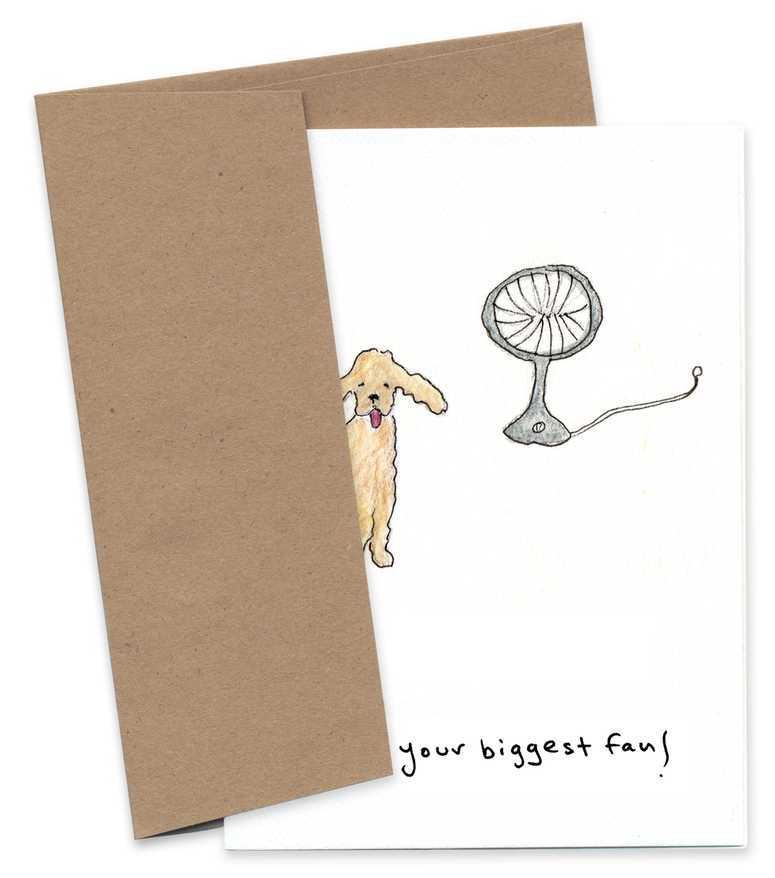 I Am Your Biggest Fan (Dog)*