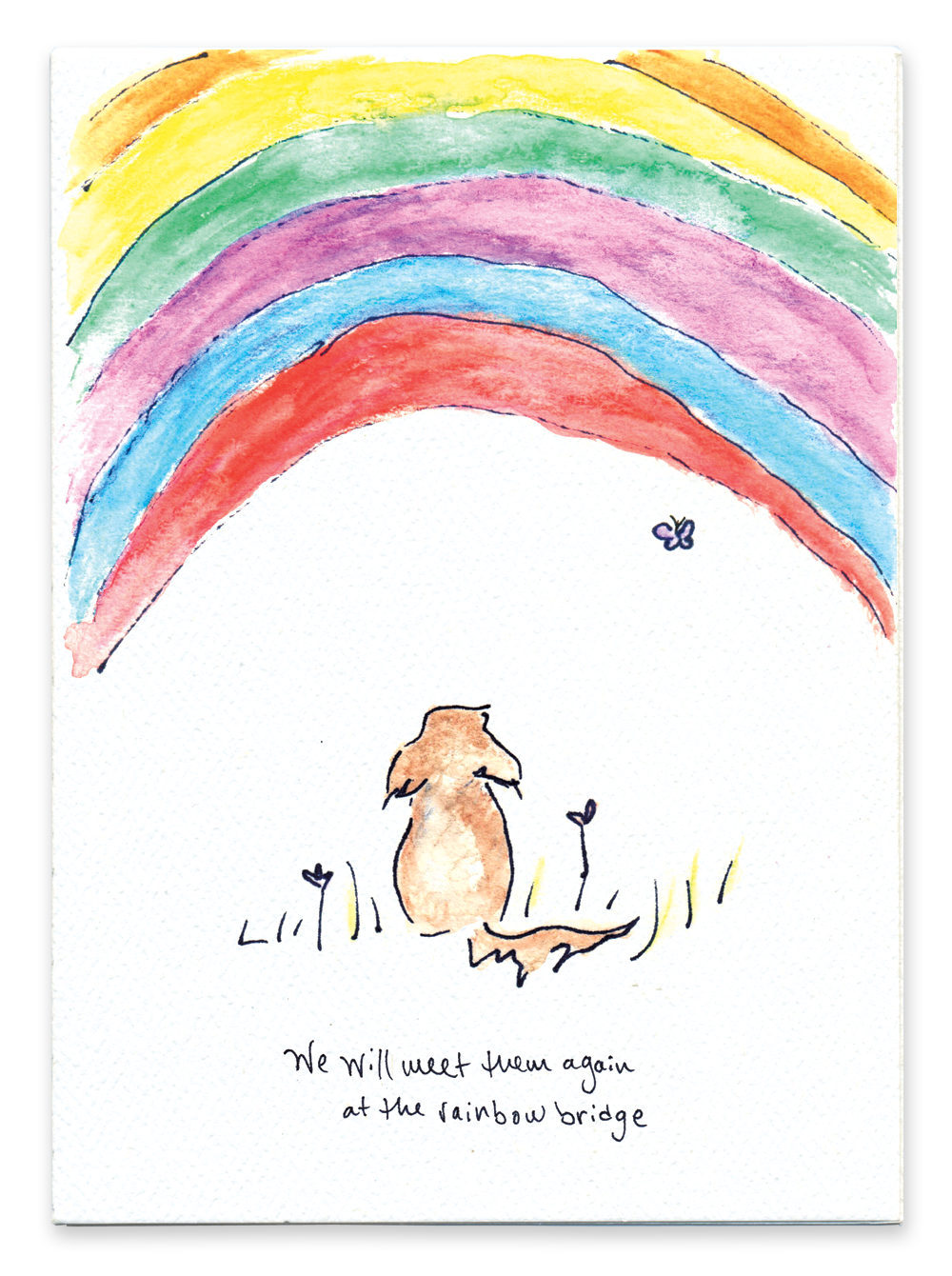 We Will Meet Them Again at the Rainbow Bridge (Dog)