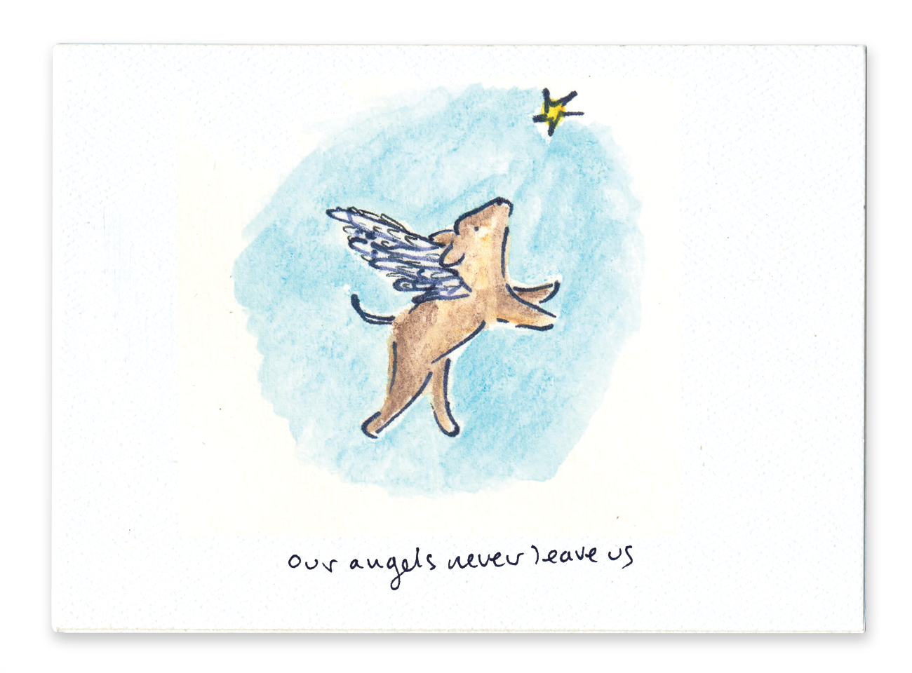 Our Angels Never Leave Us (Dog)
