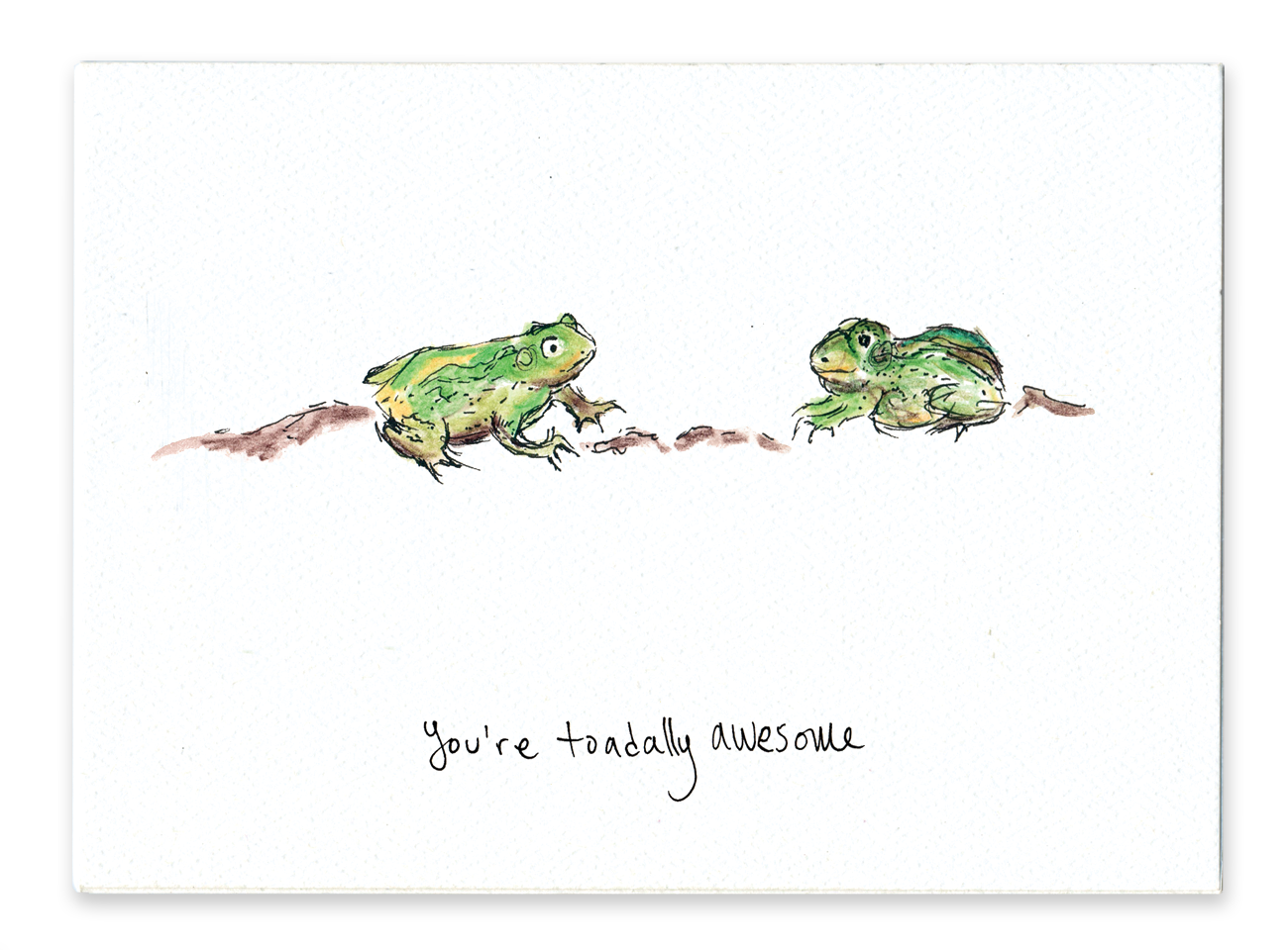 You're Toadally Awesome