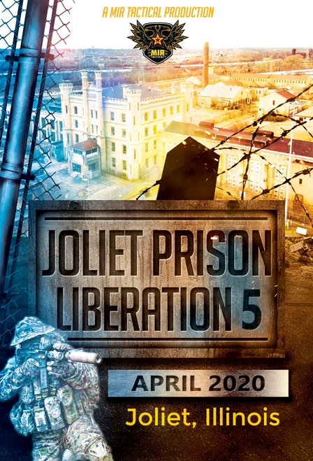 JOLIET PRISON LIBERATION 5 2 DAY AIRSOFT EVENT