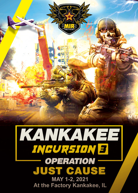KANKAKEE INCURSION 3 - 5/1/2021 AIRSOFT MINI-MILSIM EVENT