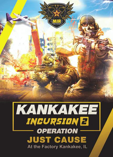 KANKAKEE INCURSION 3 - 5/1 & 2/2021 AIRSOFT MINI-MILSIM EVENT 1 Day