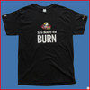 "Skydive Store  ""Turn Before You Burn"" Adult Ultra Cotton® 6 oz. T-Shirt"