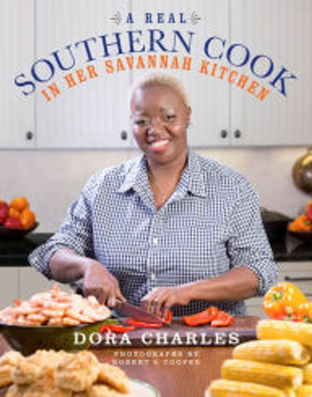 A Real Southern Cook: In Her Savannah Kitchen
