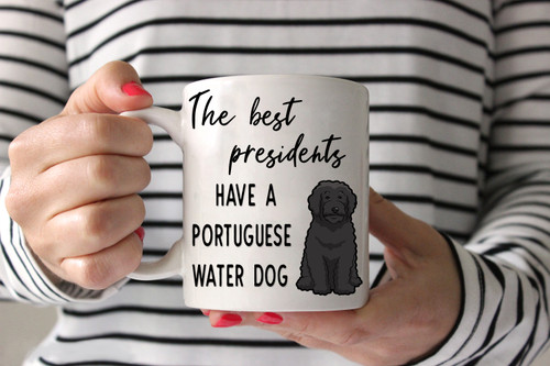 The Best Presidents Have a Portuguese Water Dog Coffee Mug
