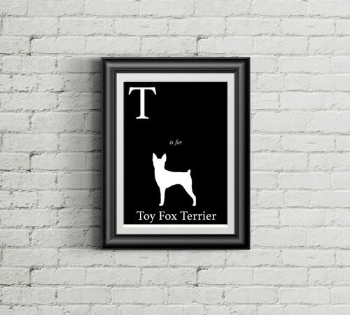T is for Toy Fox Terrier Alphabet Art Print