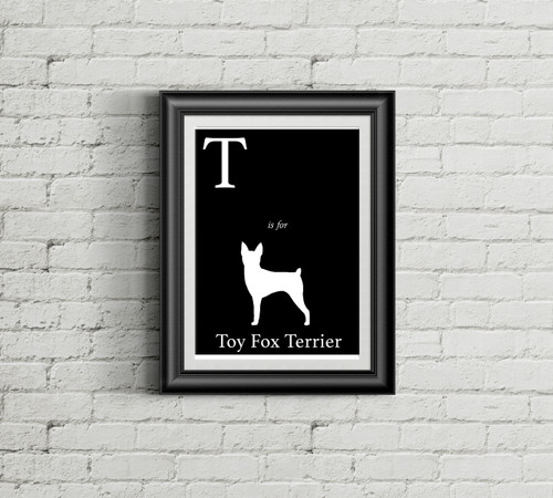 T is for Toy Fox Terrier Alphabet Art Print