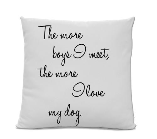The More Boys I Meet Pillow