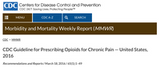CDC Guidelines for Prescribing Opiates for Chronic Pain with Urine Drug Testing — United States, 2016