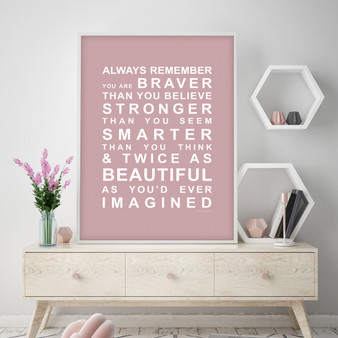 Always Remember - You are Beautiful Print in Dusky Pink, with optional Australian-made white timber frame