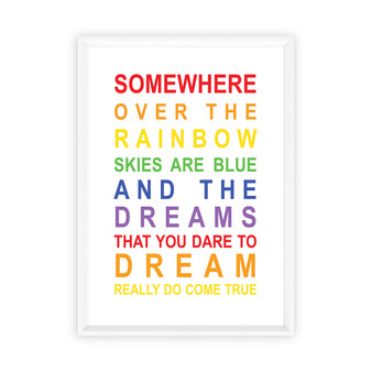 Somewhere Over the Rainbow Print, with optional Australian-made white timber frame