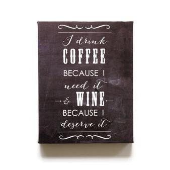 I drink coffee chalkboard canvas