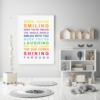 When You're Smiling Inspirational Wall Art Print