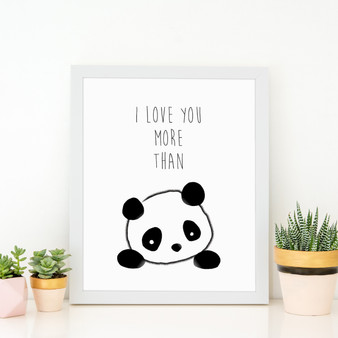 I Love You More than Pandas Print with optional white solid timber frame
