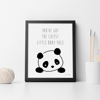You've Got the Cutest Little Baby Face Panda wall art print in optional Australian-made black timber frame