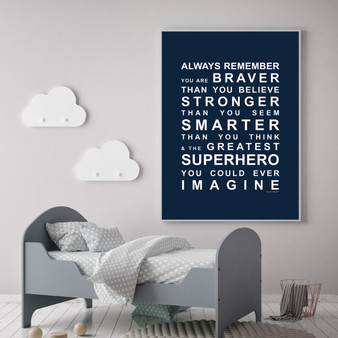 Always Remember - You're a Superhero wall art print in Navy with optional white timber frame