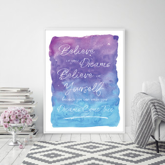 Believe in your Dreams & Believe in Yourself Inspirational Wall Art Print in Purple & Blue