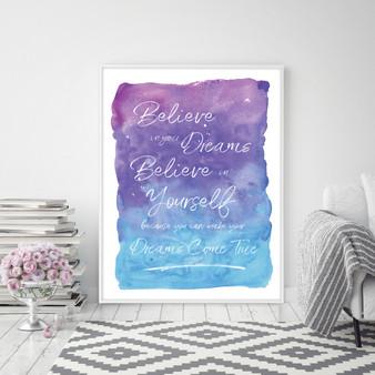 Believe in your Dreams & Believe in Yourself Inspirational Wall Art Print in Purple & Blue